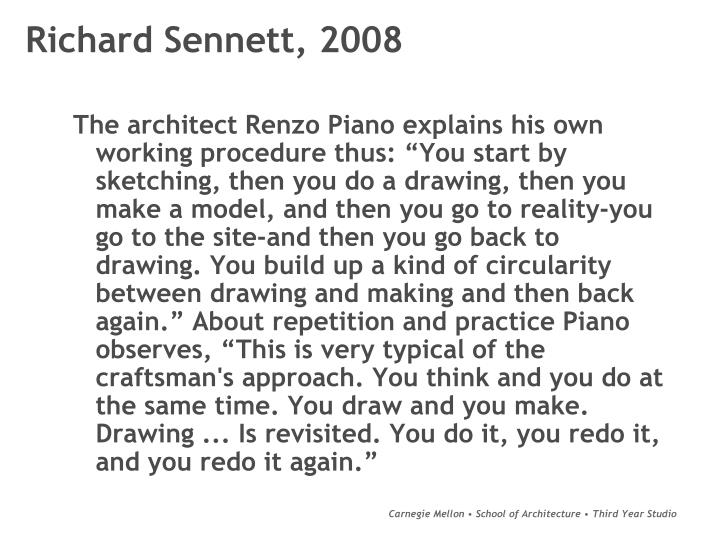 Richard Sennett, 2008