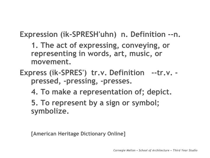 Expression (ik-SPRESH'uhn)  n. Definition --n.