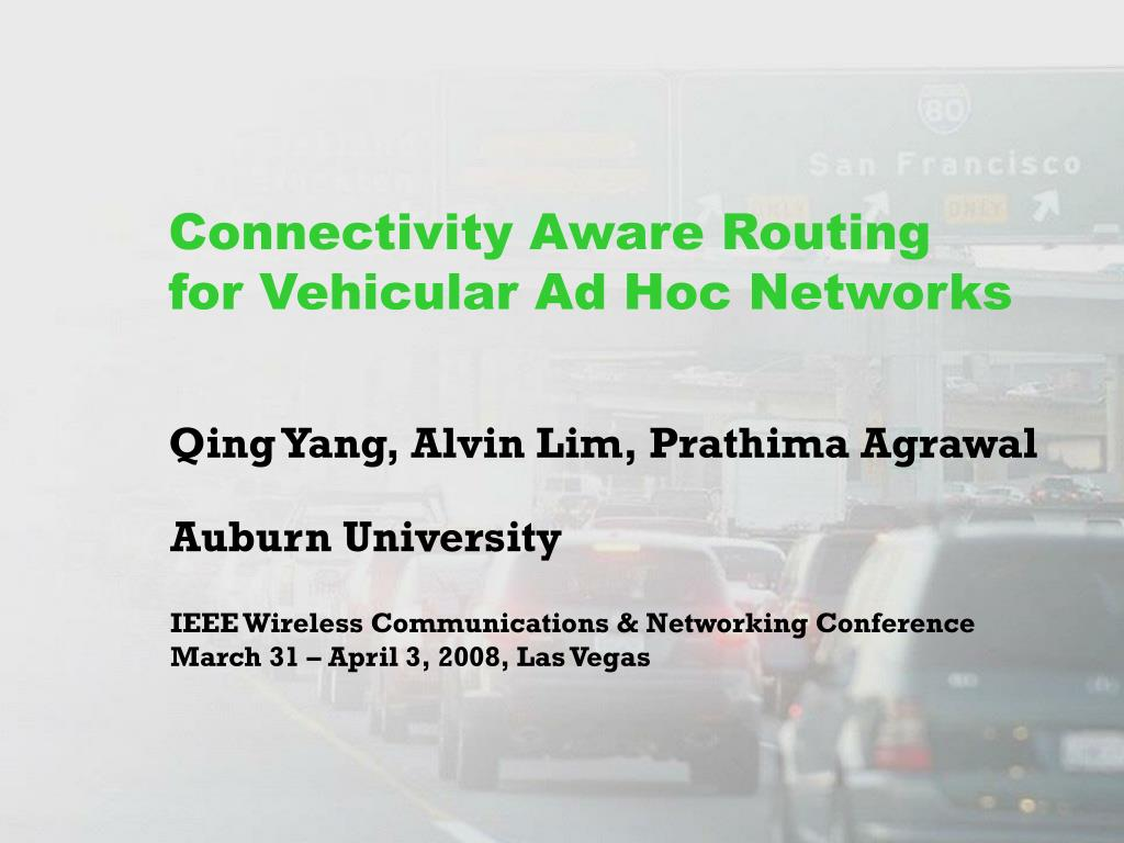 connectivity aware routing for vehicular ad hoc networks l.