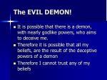 the evil demon