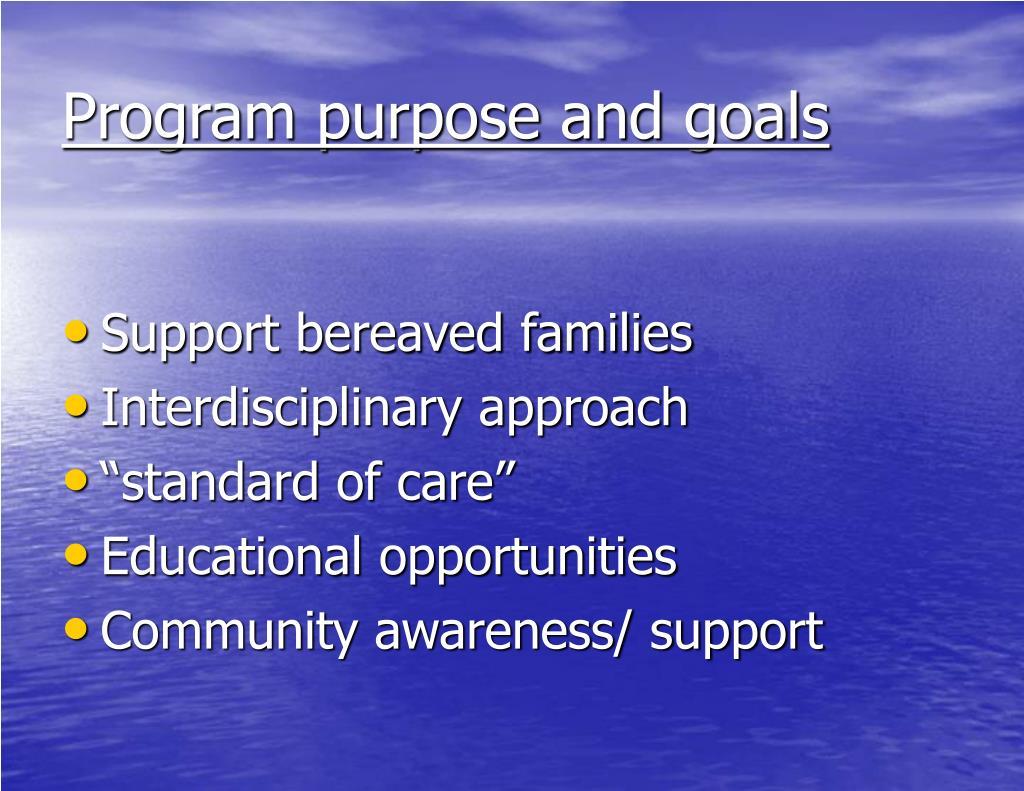 Program purpose and goals