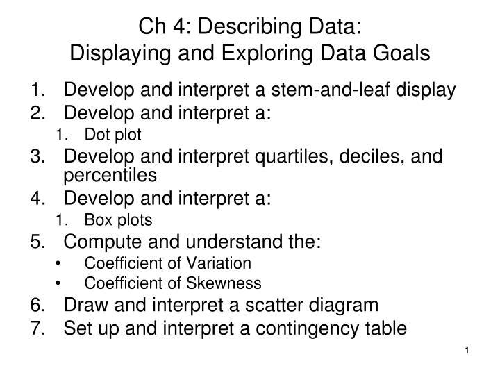 ch 4 describing data displaying and exploring data goals n.