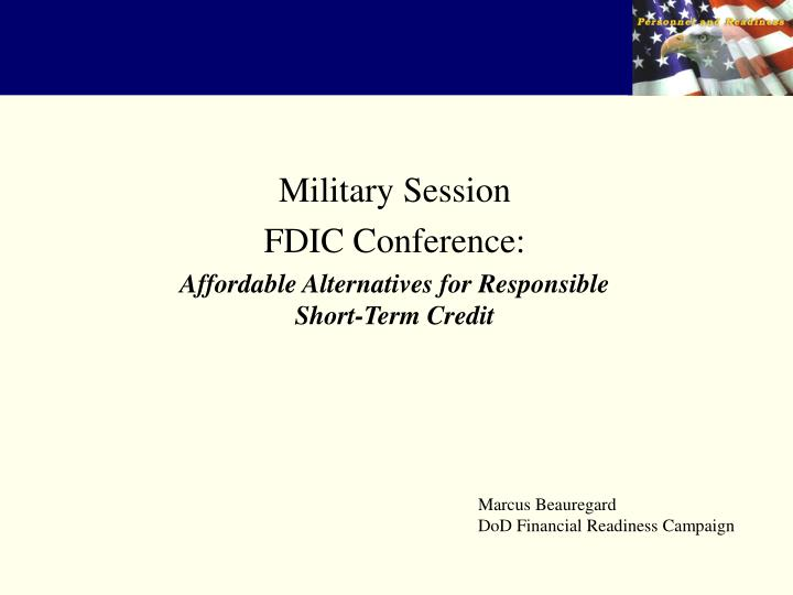 military session fdic conference affordable alternatives for responsible short term credit n.