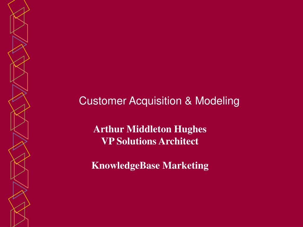 customer acquisition modeling l.