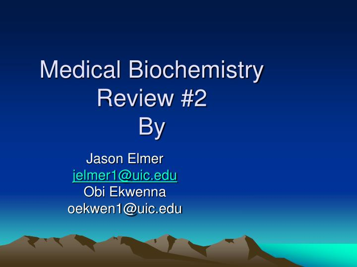 medical biochemistry review 2 by n.