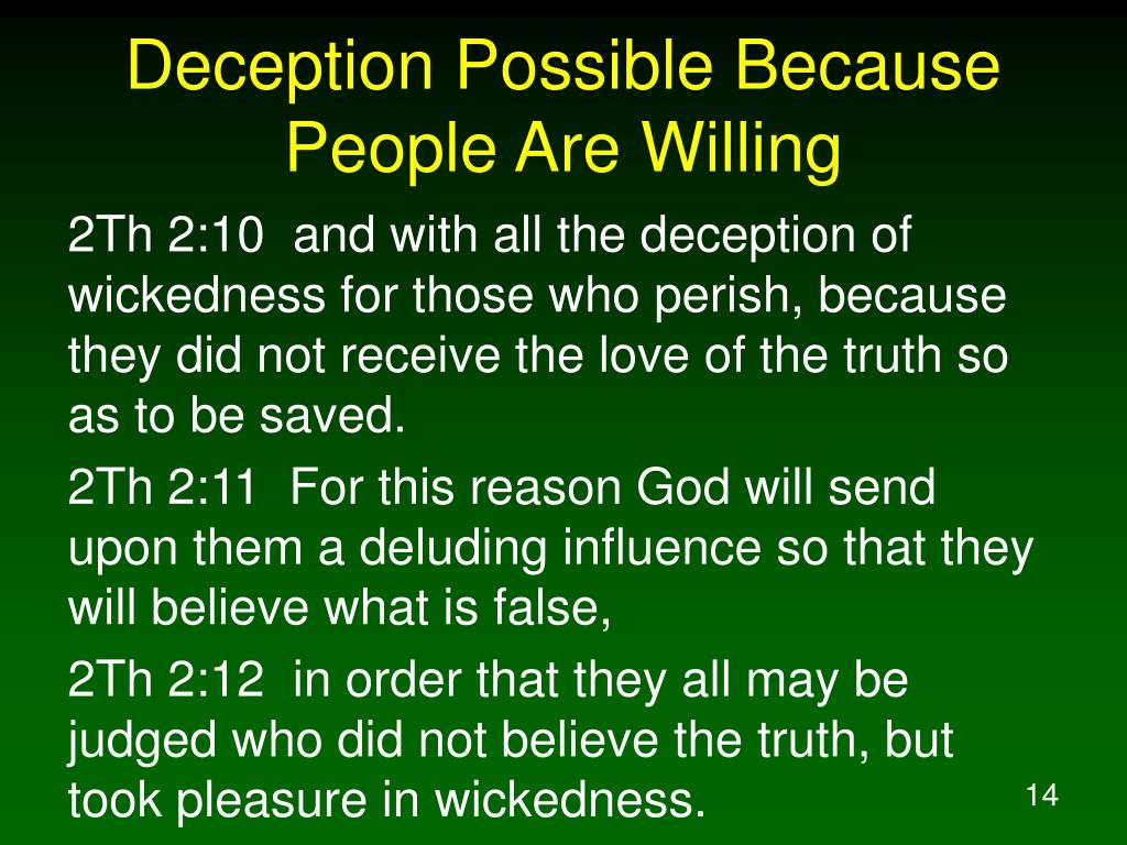 Deception Possible Because People Are Willing
