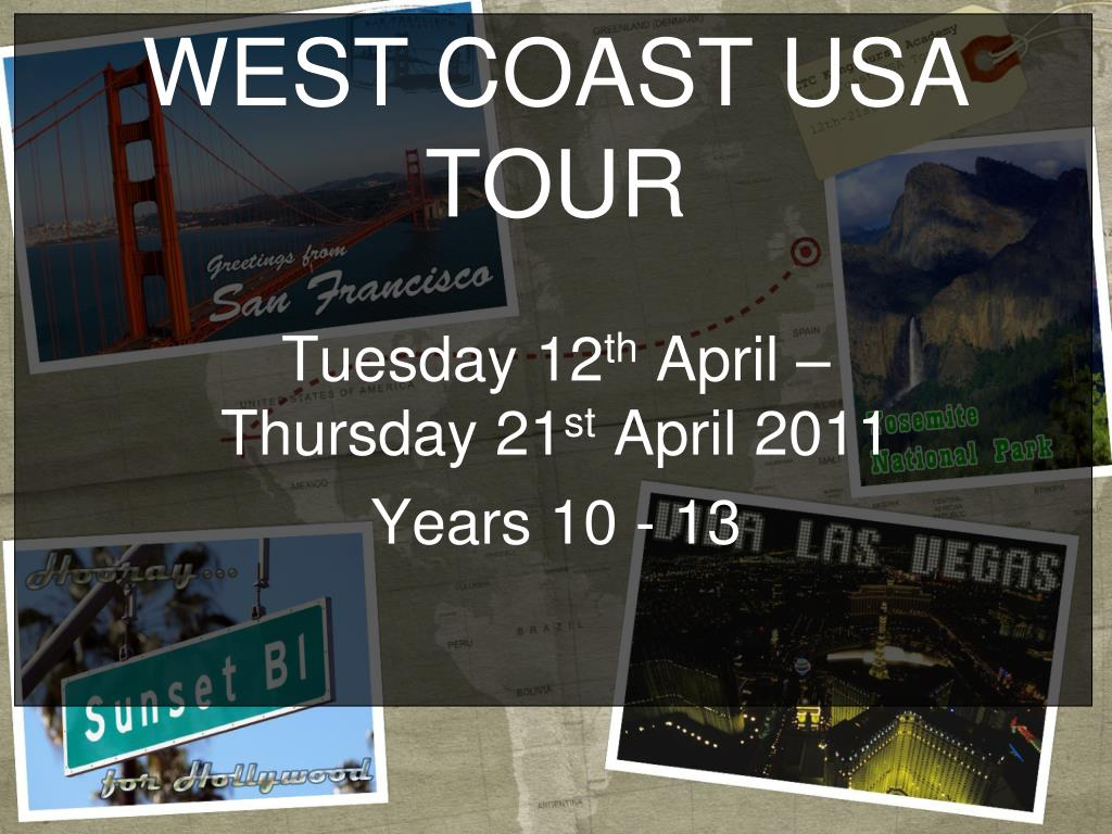 west coast usa tour l.
