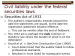 civil liability under the federal securities laws22