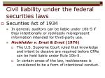 civil liability under the federal securities laws24