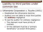liability to third parties under common law13