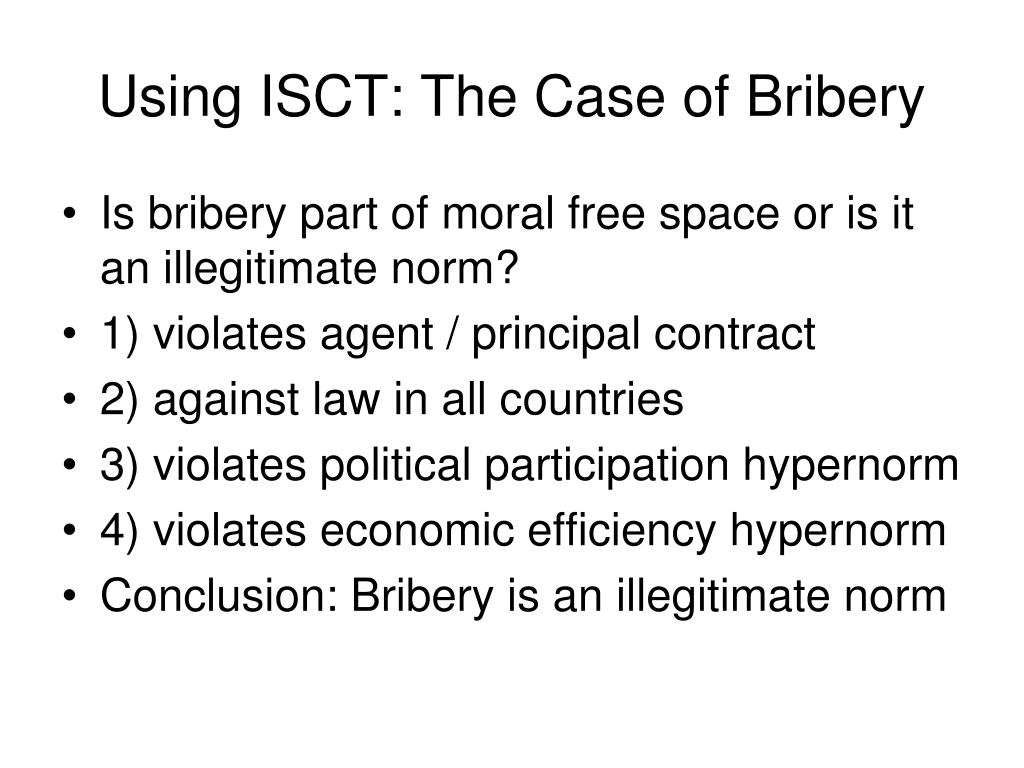 Using ISCT: The Case of Bribery