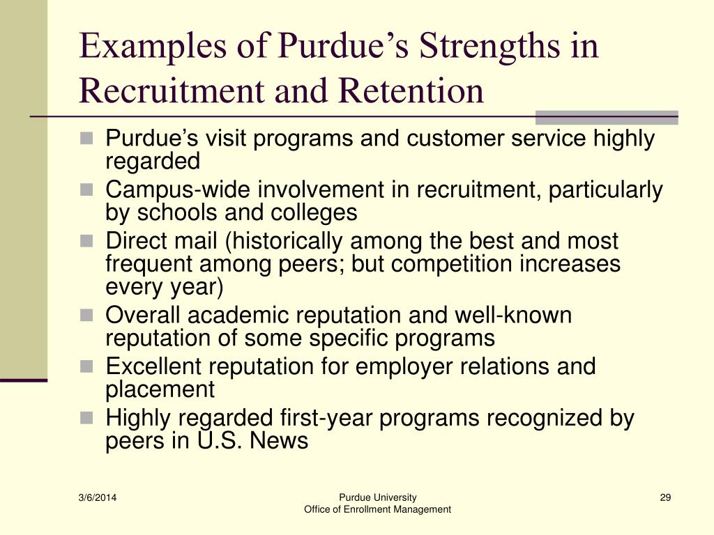 Examples of Purdue's Strengths in Recruitment and Retention
