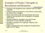 examples of purdue s strengths in recruitment and retention
