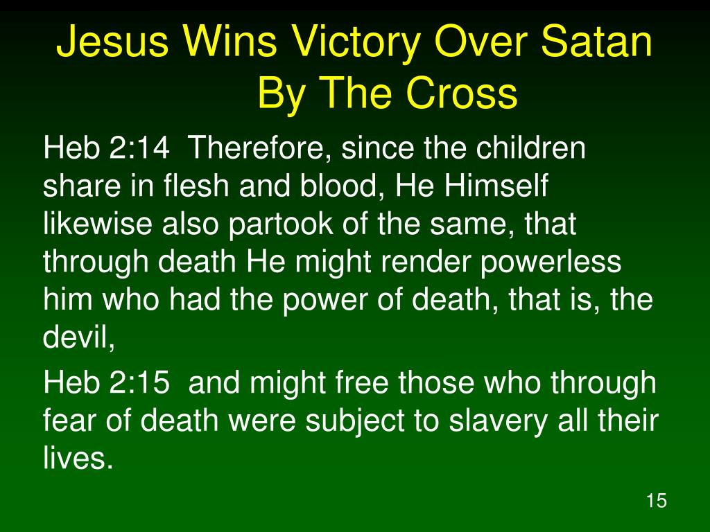 Jesus Wins Victory Over Satan By The Cross