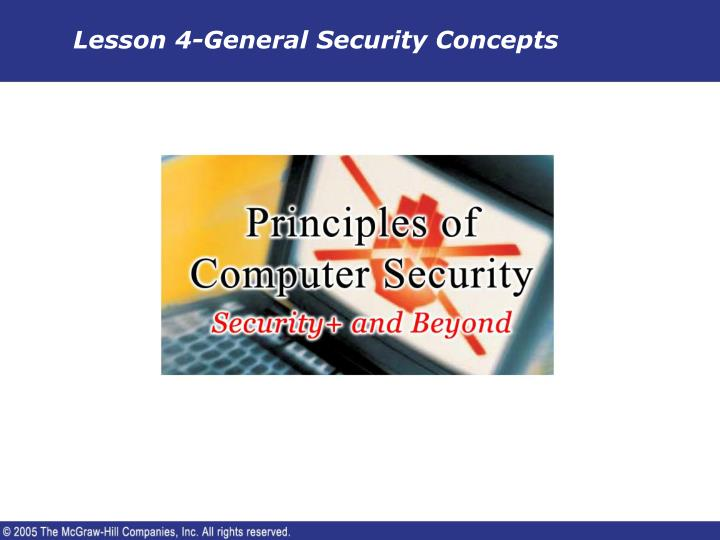 Lesson 4 general security concepts