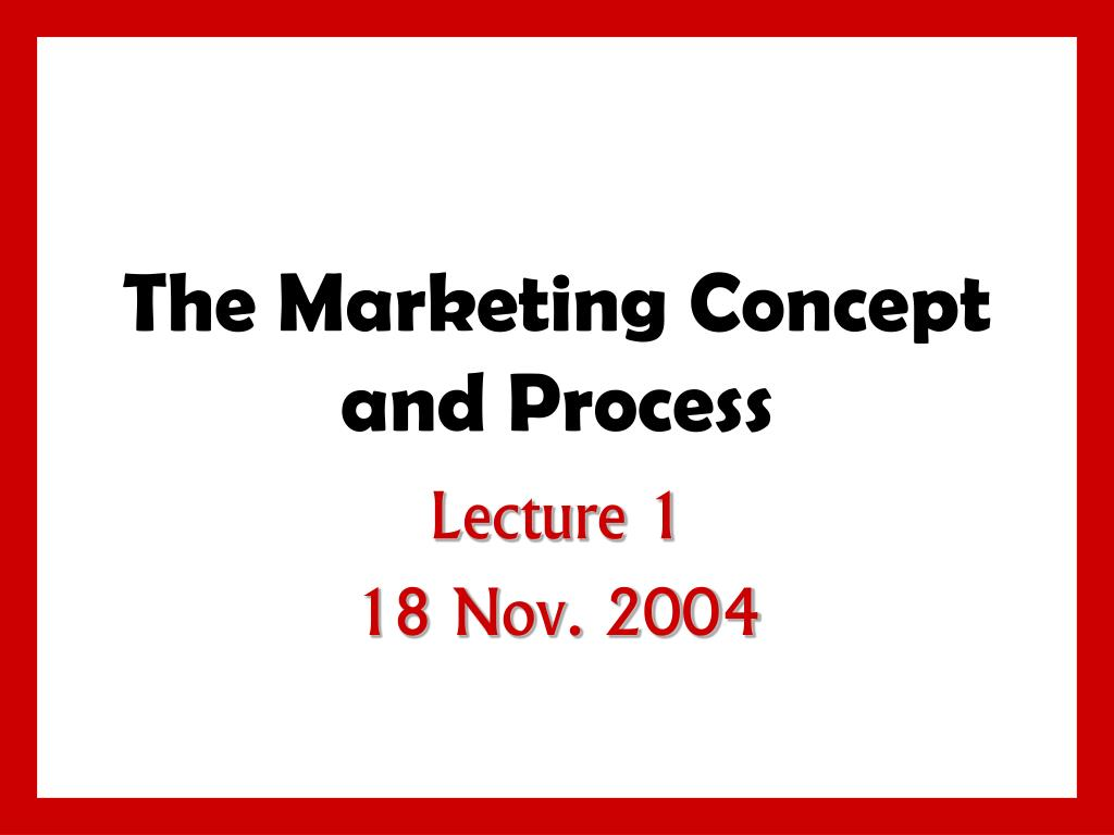 the marketing concept and process l.