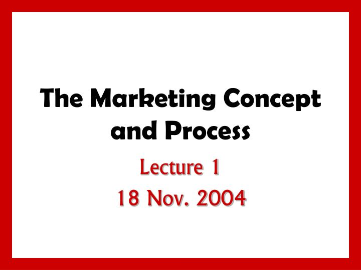 The marketing concept and process