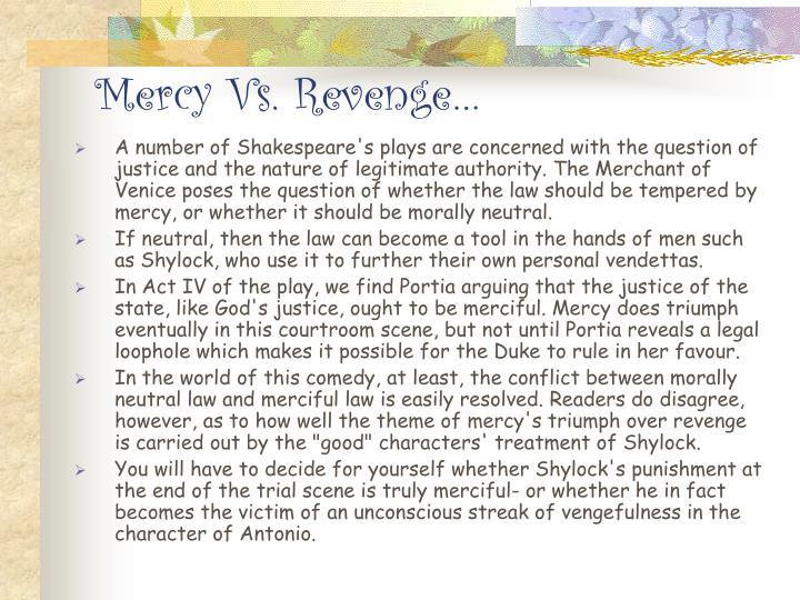 Mercy vs revenge