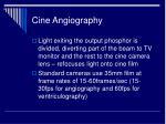cine angiography