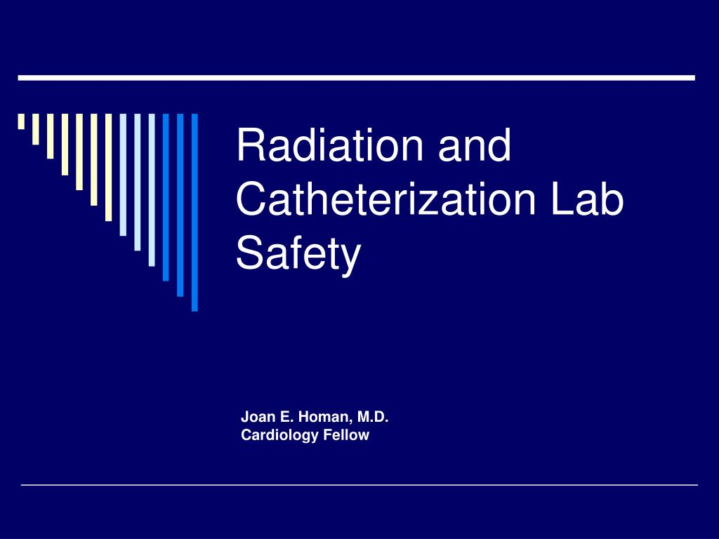 radiation and catheterization lab safety l.