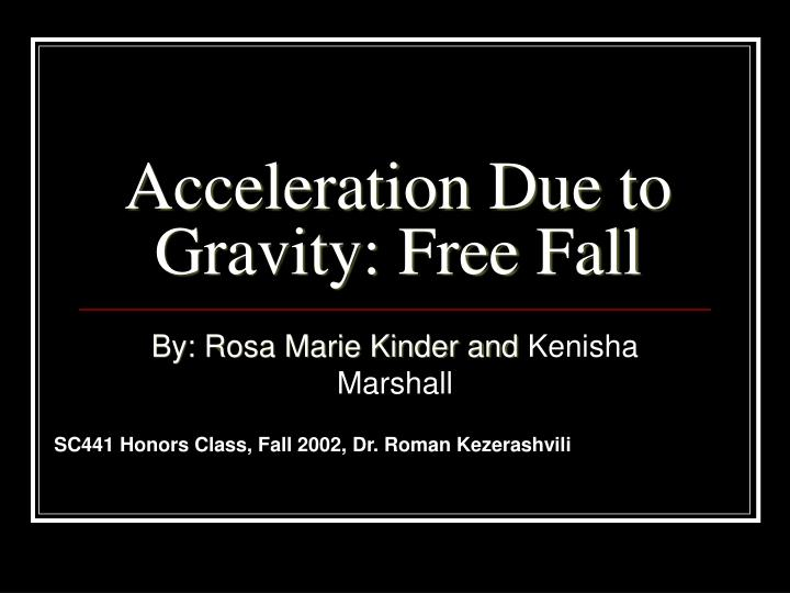 acceleration due to gravity free fall n.