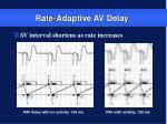 rate adaptive av delay