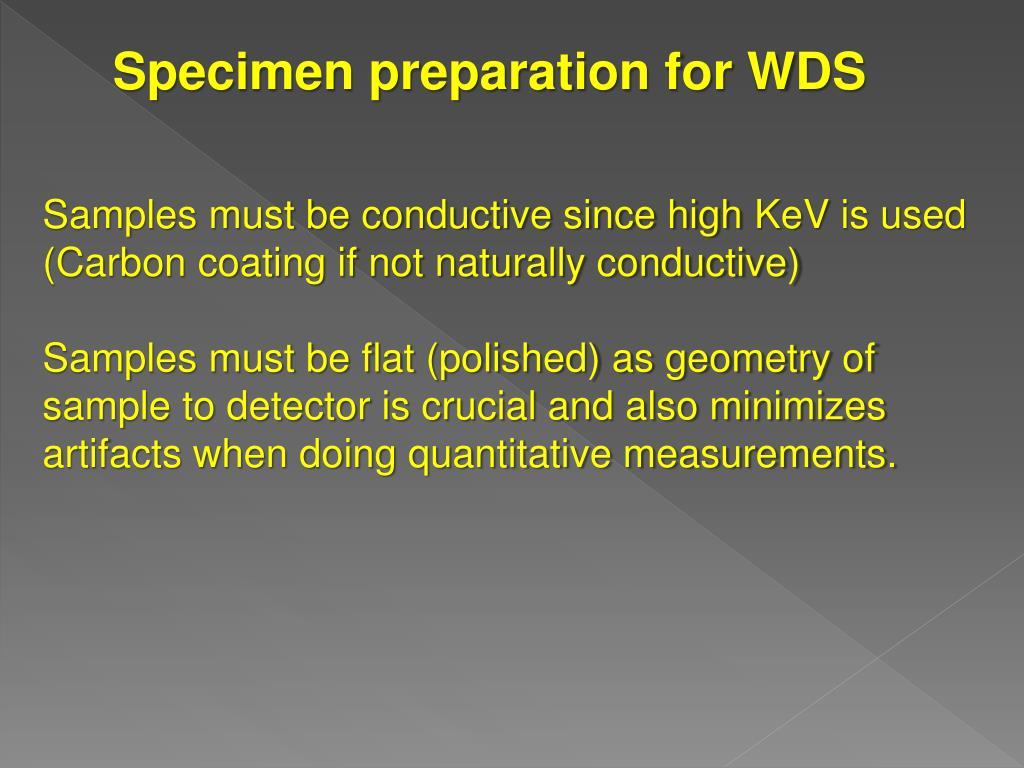 Specimen preparation for WDS