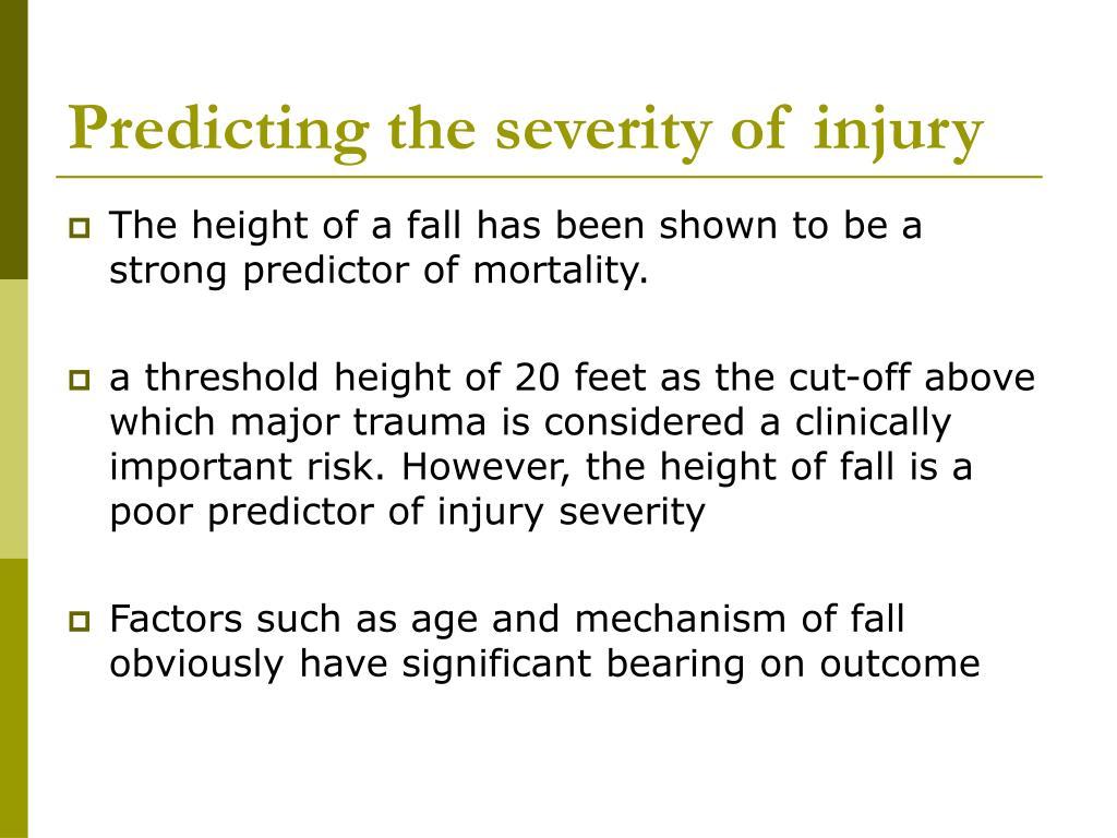 Predicting the severity of injury