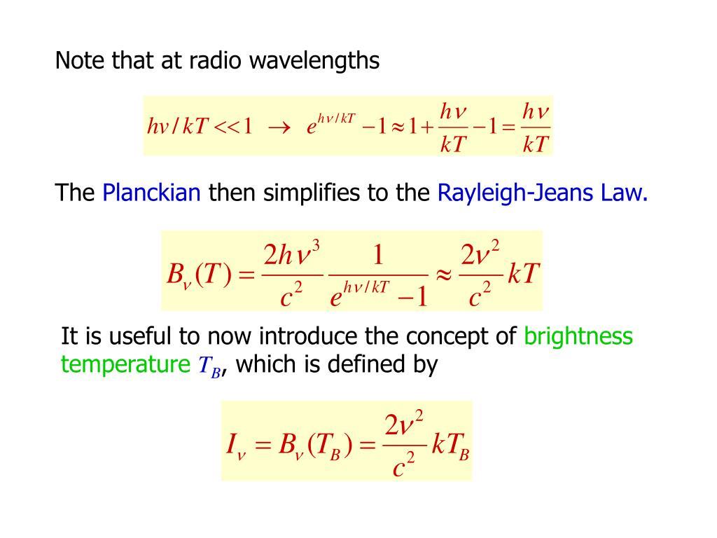Note that at radio wavelengths