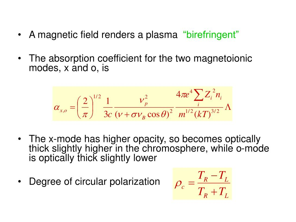 A magnetic field renders a plasma