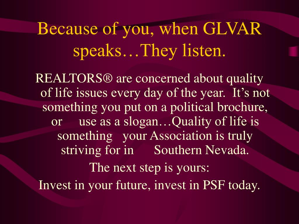 Because of you, when GLVAR speaks…They listen.
