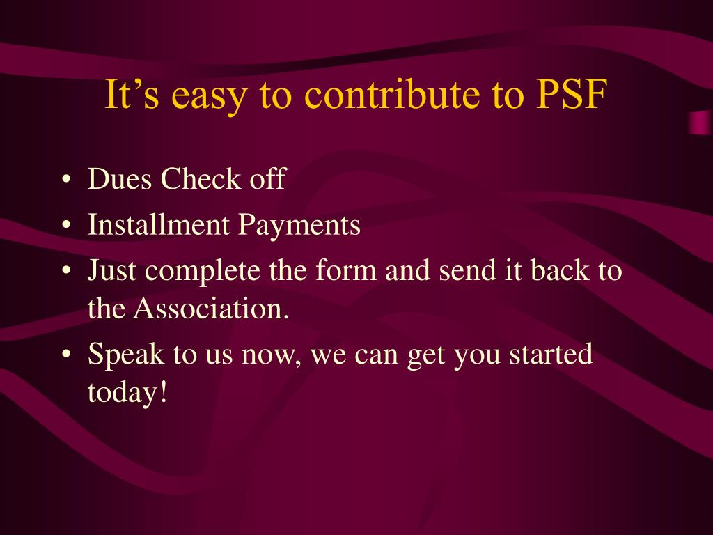 It's easy to contribute to PSF