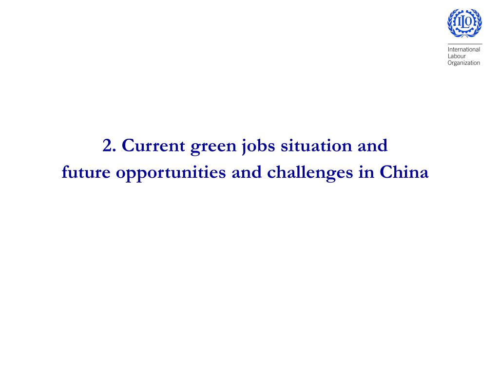 2. Current green jobs situation and