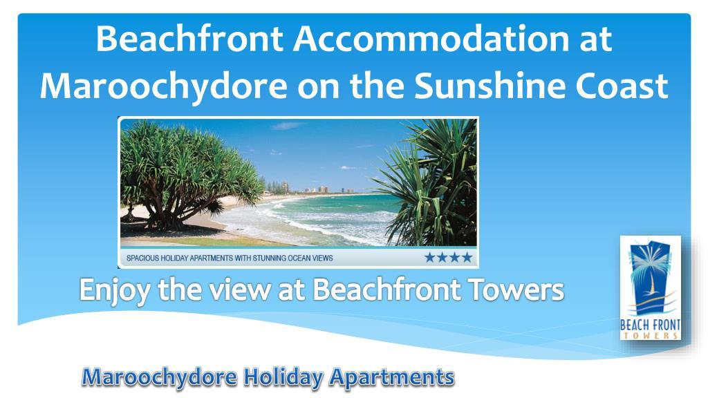 Beachfront Accommodation at Maroochydore on the Sunshine Coast