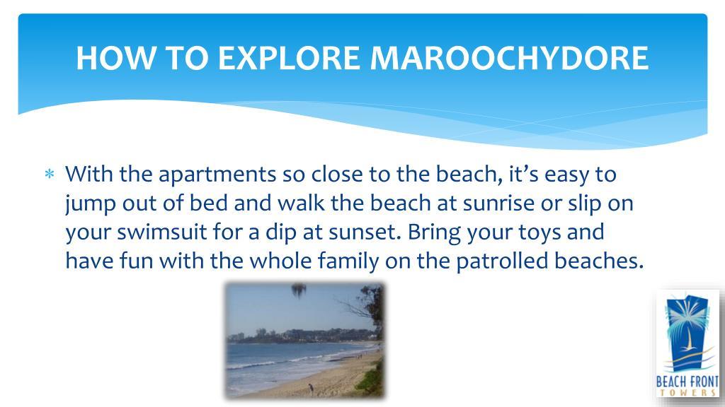 HOW TO EXPLORE MAROOCHYDORE