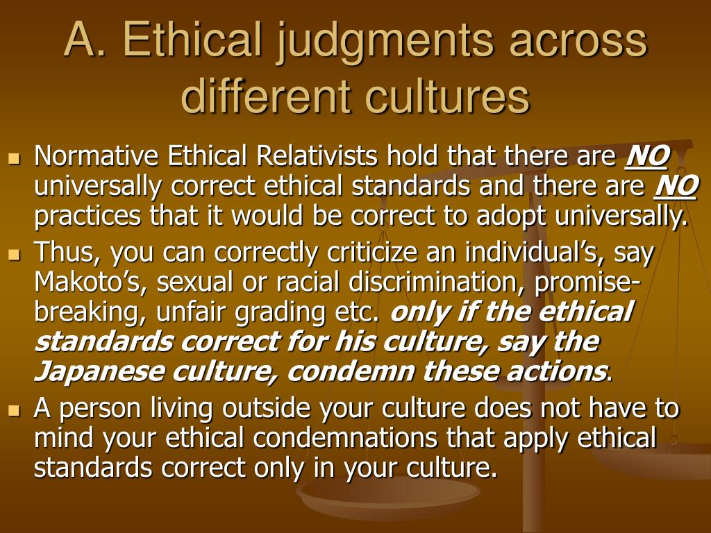 A. Ethical judgments across different cultures