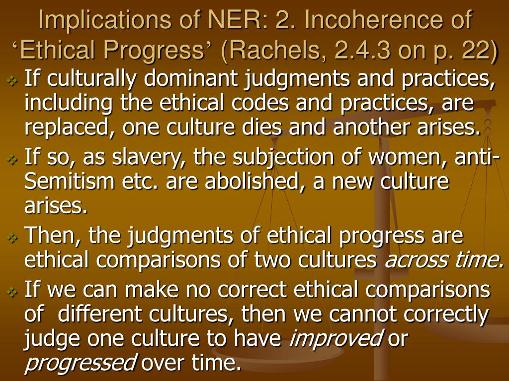 Implications of NER: 2. Incoherence of
