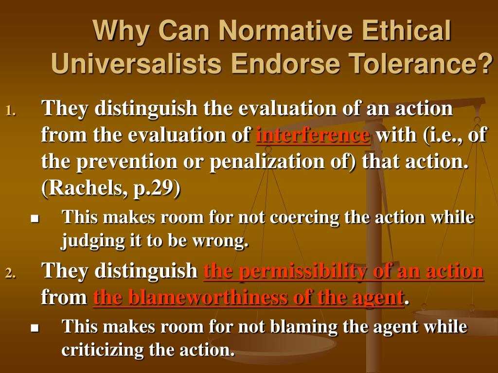 Why Can Normative Ethical Universalists Endorse Tolerance?