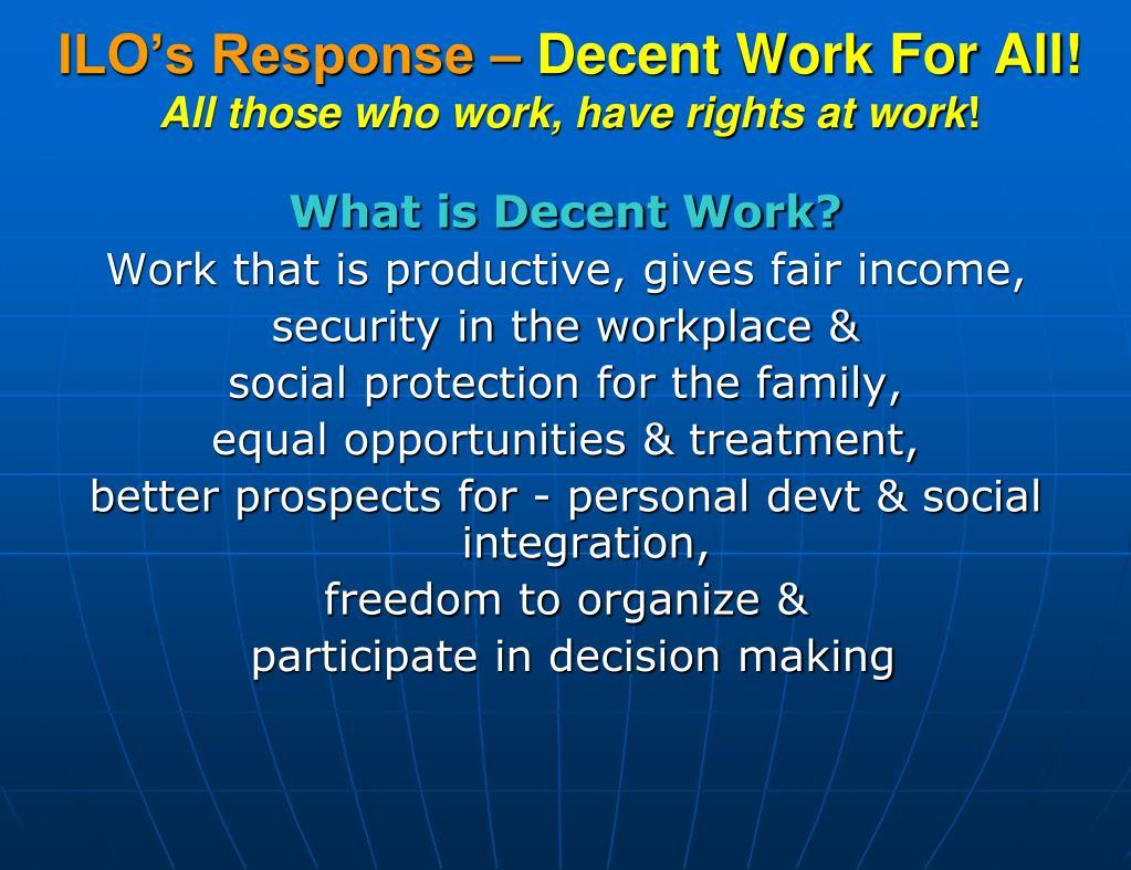 ILO's Response –