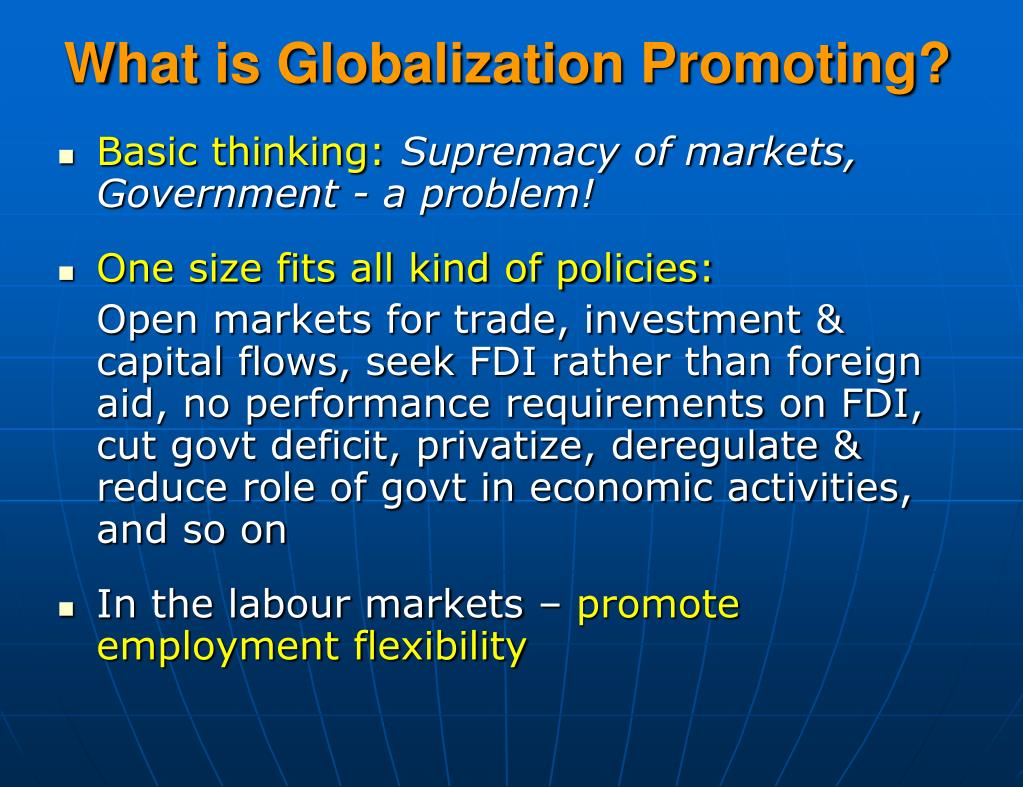 What is Globalization Promoting?