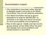 decentralisation impacts