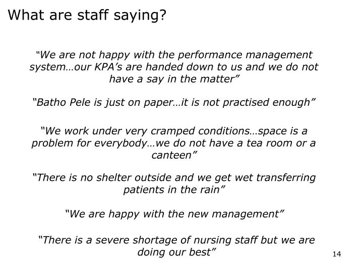 What are staff saying?