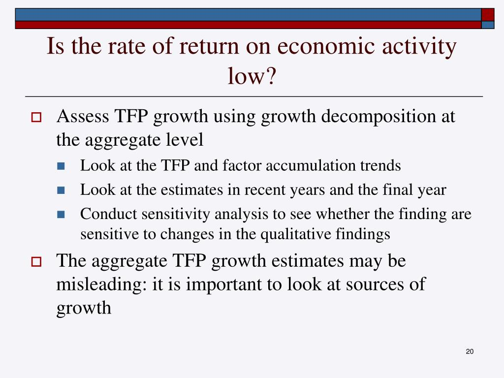Is the rate of return on economic activity low?