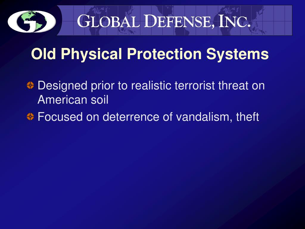 Old Physical Protection Systems