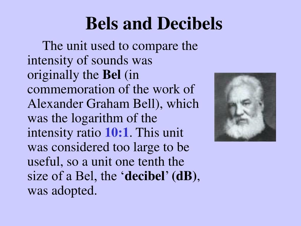Bels and Decibels