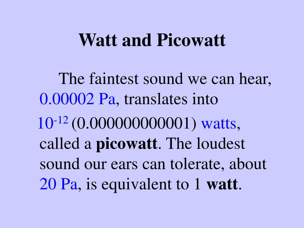 Watt and Picowatt