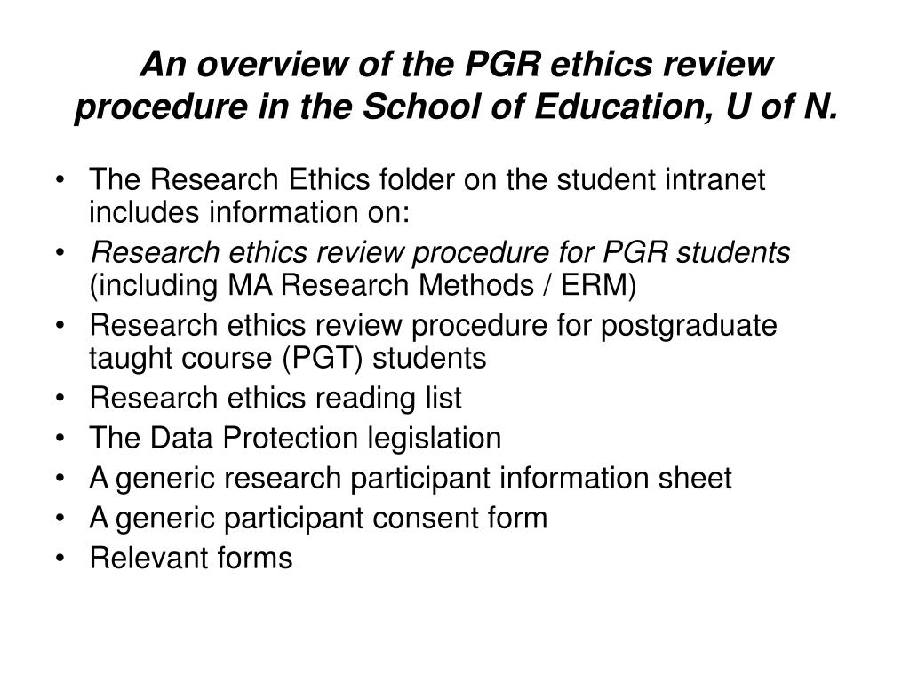 An overview of the PGR ethics review procedure in the School of Education, U of N.