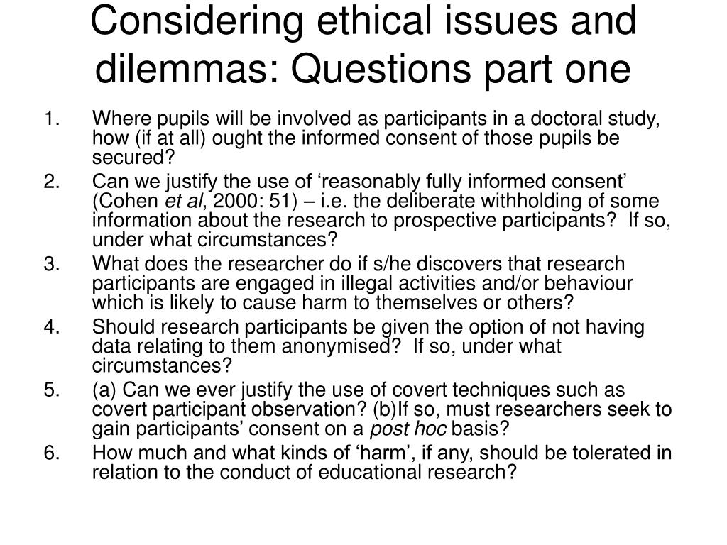 Considering ethical issues and dilemmas: Questions part one