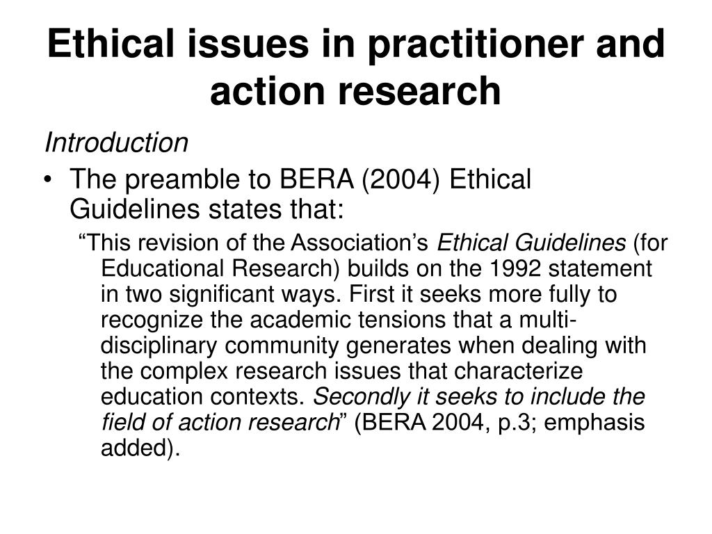 Ethical issues in practitioner and action research