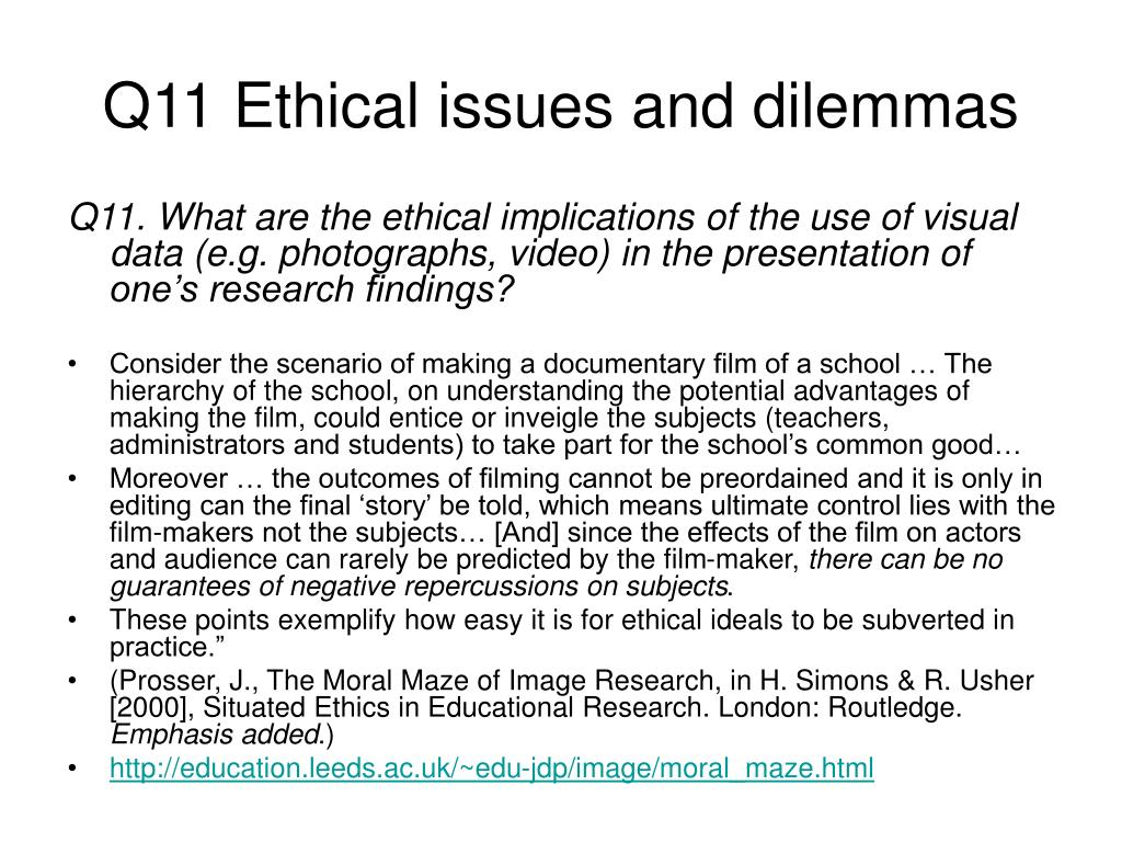 Q11 Ethical issues and dilemmas